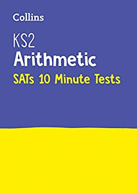 KS2 Maths Arithmetic SATs 10-Minute Tests: for the 2019 tests (Letts KS2 SATs Success) by Letts