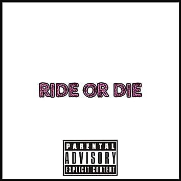 Ride Or Die (feat. J.O Stoneheadz)