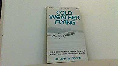 Cold Weather Flying (Modern Aviation series)