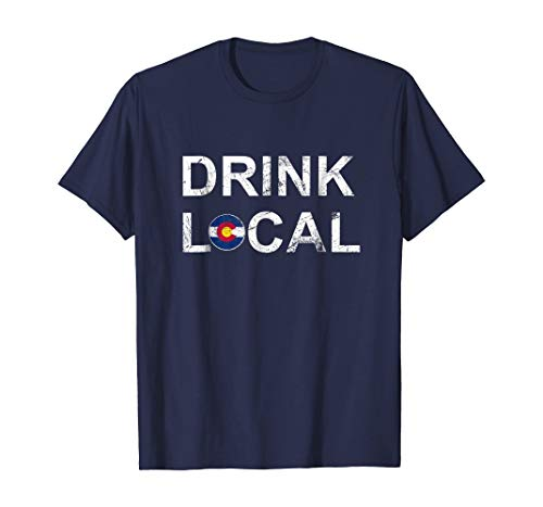 Drink Local Colorado Brewery Craft Beer T-Shirt | Tshirt for Men Women, White Or Black T Shirt, Best Papa Ever Size S - 5XL