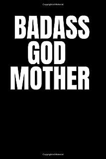 Badass God Mother: Rude Notebook Journal - Sketch Diary