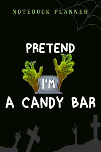 Notebook Planner Womens Lazy Halloween Costume graphic Pretend I'm A Candy Bar Gift graphic art: 6x9 in ,Financial,Journal,Teacher,Personal,Tax,Work List,Gym,Planning,Daily