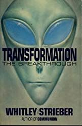 Transformation: The Breakthrough by Whitley Strieber (1988-09-01)