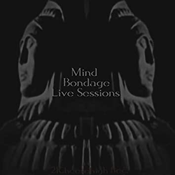 Mind Bondage Live Sessions