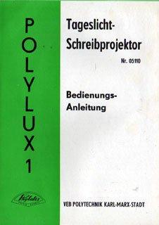 Polylux Tageslichtprojektor Bedienungsanleitung