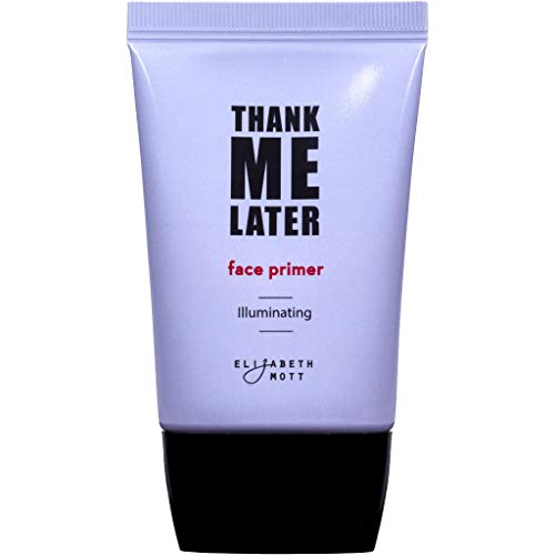 Illuminating Makeup Enhancing Base Primer for Face: Elizabeth Mott Thank Me Later Face Illuminating Primer for Normal to Dry Skin-Pore Minimizer, Balancing & Brightening-Cruelty Free Cosmetics-30g
