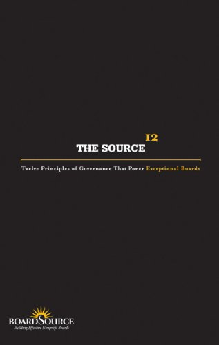 The Source: Twelve Principles of Governance That Power Exceptional Boards