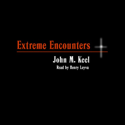 Extreme Encounters audiobook cover art
