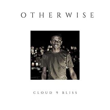 Cloud 9 Bliss