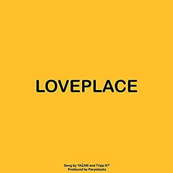 LovePlace (feat. Tripp 97')
