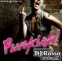 Punkish! / DJ Rosso