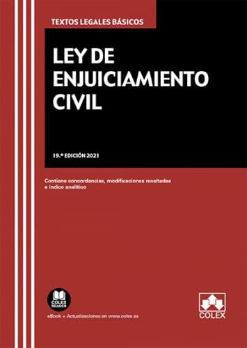 Ley de Enjuiciamiento Civil: Contiene concordancias, modificaciones resaltadas e índice analítico: 1 (TEXTOS LEGALES BASICOS)