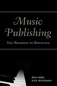 Music Publishing: The Roadmap to Royalties