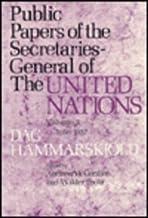 Public Papers of the Secretaries-General of the United Nations: Dag Hammarskjöld, 1953-1956