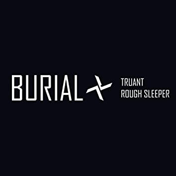 Truant / Rough Sleeper