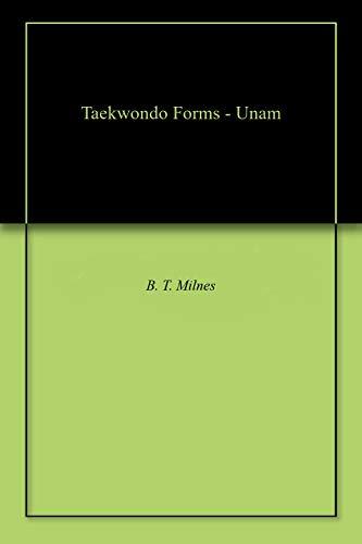 Taekwondo Forms - Unam (English Edition)