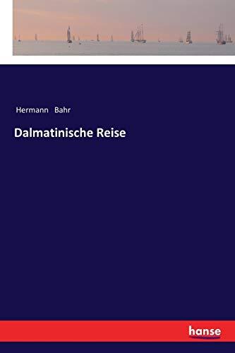 Dalmatinische Reise