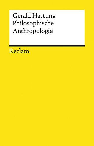 Philosophische Anthropologie (Reclams Universal-Bibliothek)
