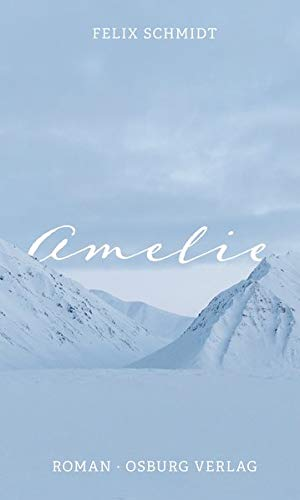 Amelie: Roman