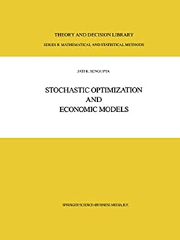 Stochastic Optimization and Economic Models  Theory and Decision Library B Book 2