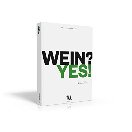 Wein? Yes! von Sommelier-Union Deutschland (14. Mai 2014) Gebundene Ausgabe