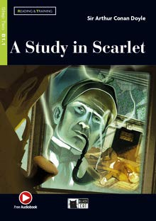 A study in scarlet. Con espansione online. Con File audio per il download: A Study in Scarlet + Audio + App