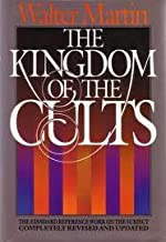 The Kingdom of the Cults: An Analysis of the Major Cult Systems in The Present C