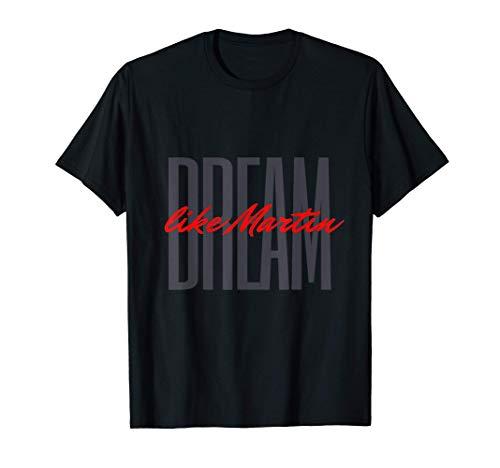 Dream Like Martin MLK Day Celebration King Cultural King T-Shirt
