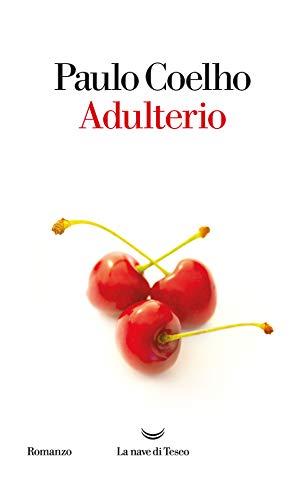 Adulterio (I libri di Paulo Coelho)