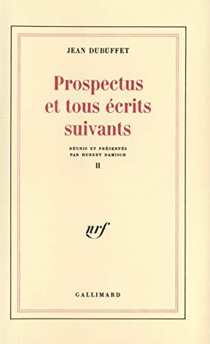 Prospectus et tous écrits suivants, tome 2
