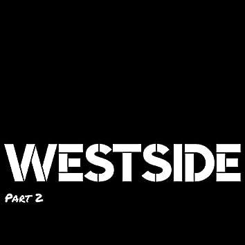Westside, Pt. 2
