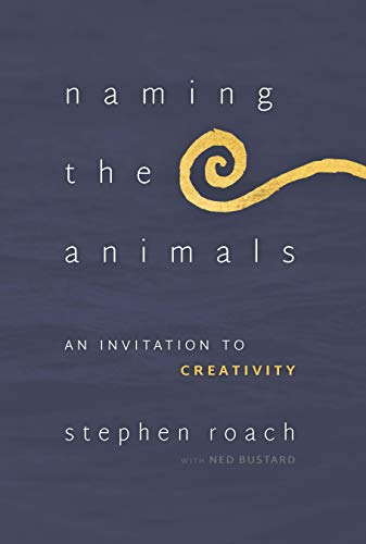 Naming the Animals: An Invitation to Creativityの詳細を見る