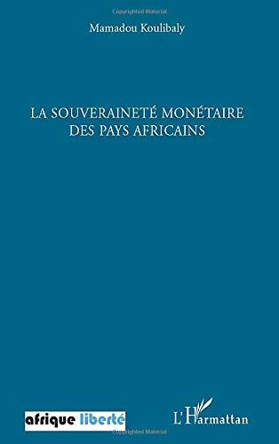 La souveraineté monétaire des pays africains