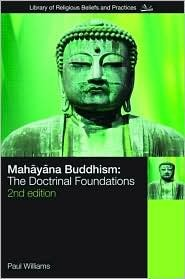 Mahayana Buddhism 2nd (second) edition Text Only