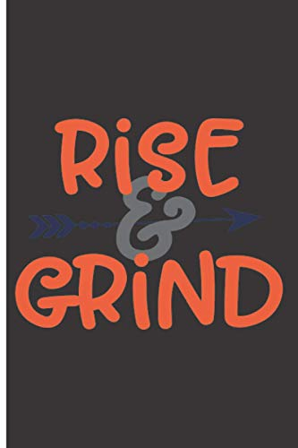 """Rise & Grind: 120 Low Vision Lined Pages - 6"""" x 9"""" - Planner, Journal, Notebook, Composition Book, Diary for Women, Men, Teens, and Children"""