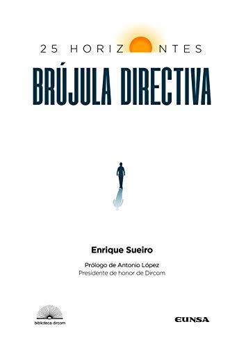 Brújula Directiva: 25 Horizontes (Biblioteca DIRCOM)