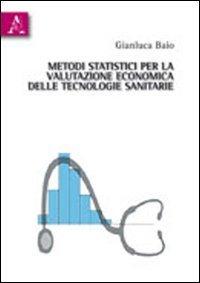 Metodi statistici per la valutazione economica delle tecnologie sanitarie