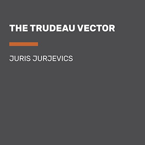 The Trudeau Vector audiobook cover art