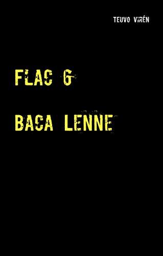 Flac 6: Baca Lenne (Finnish Edition)