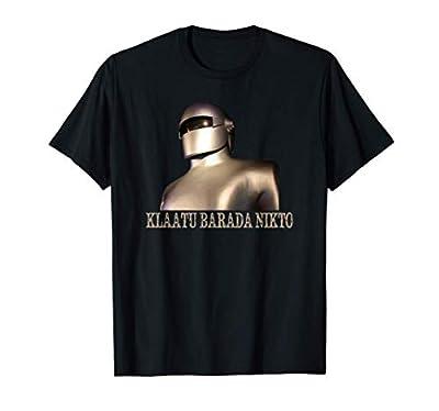 Klaatu Barada Nikto Robot SiFi Design T-Shirt