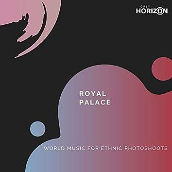 Royal Palace - World Music For Ethnic Photoshoots