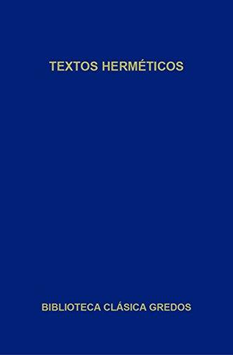 Textos herméticos (Biblioteca Clásica Gredos nº 268)