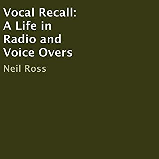 Vocal Recall: A Life in Radio and Voice Overs audiobook cover art