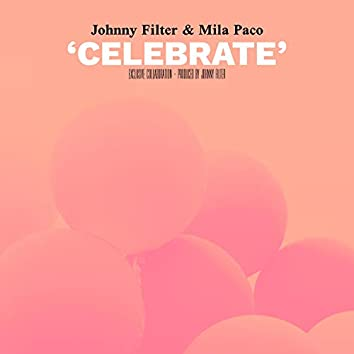 Celebrate (feat. Mila Paco)