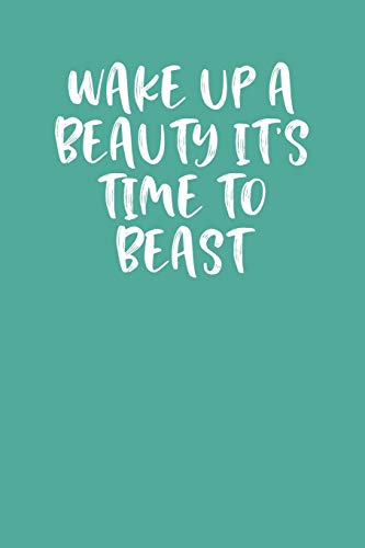 WAKE UP A BEAUTY IT'S TIME TO BEAST: Keto Diet Planner