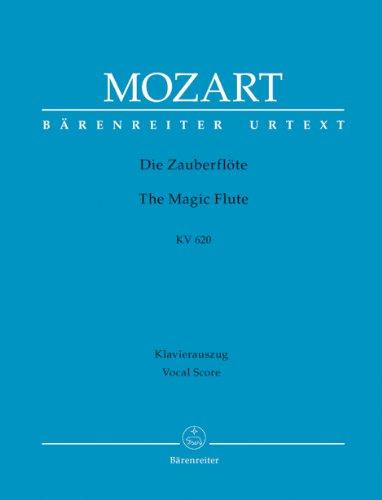 Die Zauberflöte KV 620 -Eine deutsche Oper in zwei Aufzügen-. Klavierauszug vokal, Urtextausgabe. BÄRENREITER URTEXT