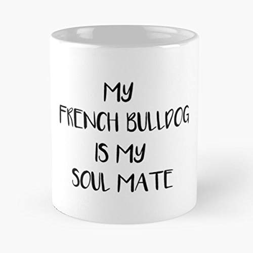 Sale Near Me Puppies French For Mate Rescue Frenchies Bulldog Paris Soul The best 11oz White marble ceramic coffee mug