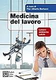 Medicina del lavoro - Lavoro ambiente salute
