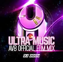 Ultra Music Av8 Official Edm Mix