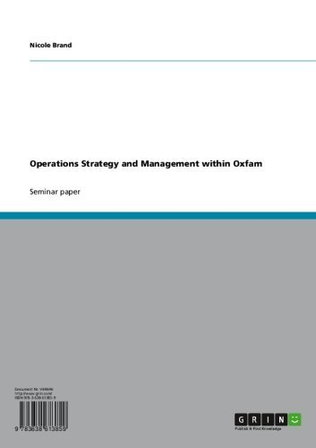 Operations Strategy and Management within Oxfam (English Edition)